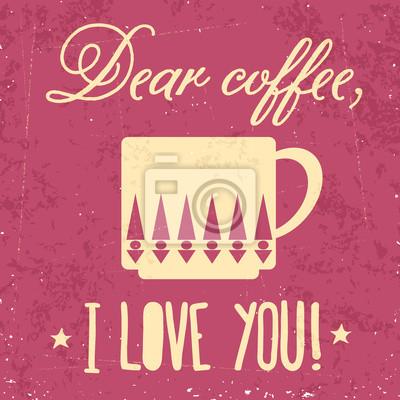 Retro Hintergrund mit Kaffee Zitat