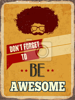 """Retro metal sign """" Be awesome"""""""