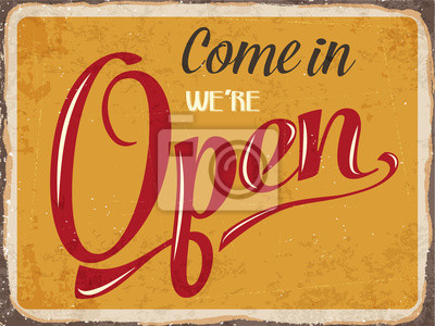 """Retro metal sign """" Come in we're open"""""""
