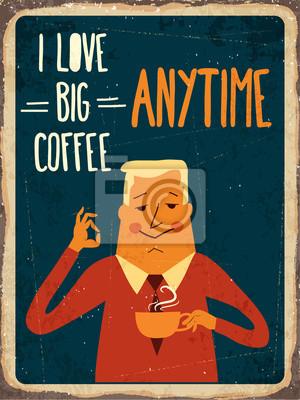 "Retro metal sign "" I love big coffee"""