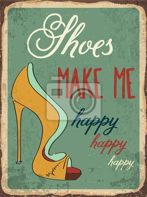 "Retro metal sign ""Shoes make me happy"""
