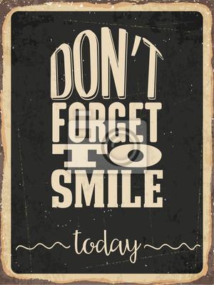 """Retro Metallschild """"Vergessen Sie nicht, heute zu lächeln"""""""