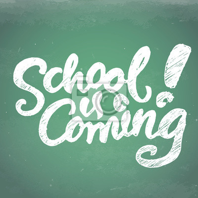 School is coming lettering EPS10
