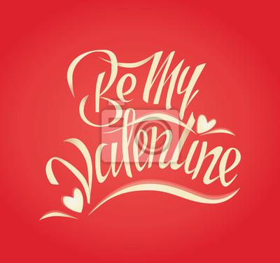 Sticker Sei mein Valentinsschatz. Valentines Tag Hand Schriftzug Vektor-Typografie Abbildungen.