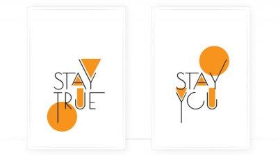 Stay true, stay you, vector. Scandinavian minimalist art design. Two pieces poster design. Wall art, art design, artwork. Modern wording design. Motivational, inspirational quote