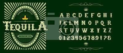 Sticker Tequila typeface. Vector hand crafted font for alcohol label in traditional Mexican style.