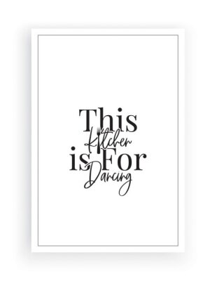 This kitchen is for dancing, vector. Wording design, lettering. Wall decals isolated on white background. Wall artwork, wall art design, home decor. Poster design