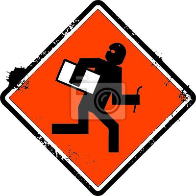 Warnung Grunge sign - Verbrecher Dieb Aktivität