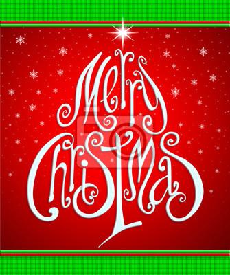 Weihnachts-Grußkarte. Frohe Weihnachten Schriftzug wie christma