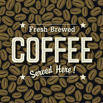 """Weinlese-Kaffee-Plakat. """"Frisch gebrühten Kaffee serviert Here"""" Letteri"""