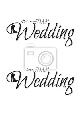 Welcome To Our Wedding, Wording Design with Silhouette of Bride and Groom Illustration, isolated on white background