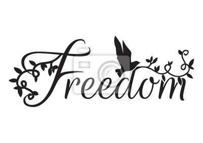 Wording Design, Freedom, Wall Decals, Art Decor, Wall Design illustration isolated on white background