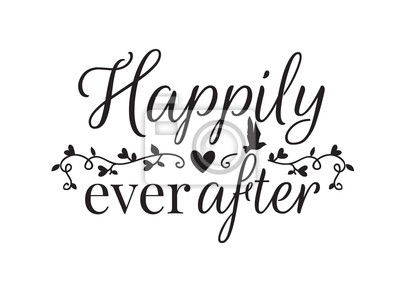 Wording Design, Happily Ever After, Wall Decals, Art Design, isolated on white background. Cup Design, T-shirt Design, Banner...